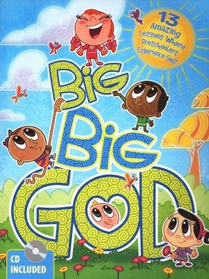 Big Big God: 13 Amazing Lessons Where Preschoolers Experience God: Book and CD  -