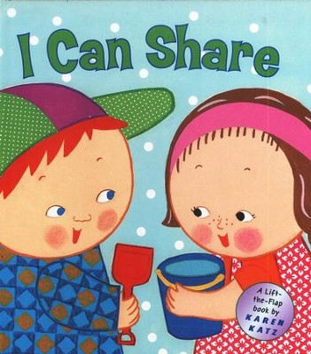 I Can Share, a Lift-the-Flap Book   -     By: Karen Katz