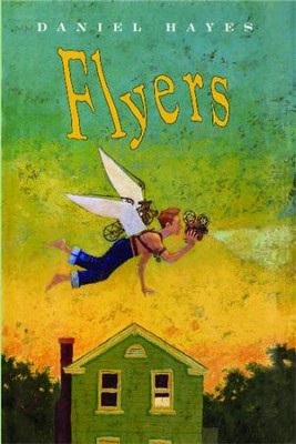 Flyers - eBook  -     By: Daniel Hayes