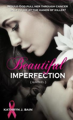 Beautiful Imperfection - eBook  -     By: Kathryn J. Bain