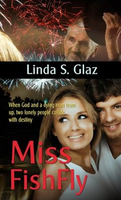 Miss Fishfly (novelette) - eBook  -     By: Linda Glaz