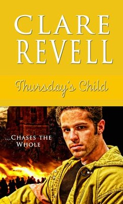Thursday's Child - eBook  -     By: Clare Revell