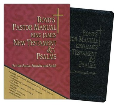 Boyd's Pastor Manual King James New Testament & Psalms  -