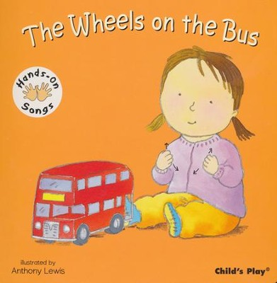 Wheels on the Bus  -     By: Anthony Lewis