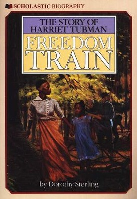 Freedom Train: The Story Of Harriet Tubman   -