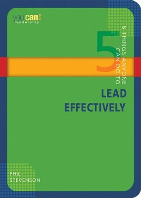 5 Things Anyone Can Do to Lead Effectively - eBook  -     By: Phil Stevenson