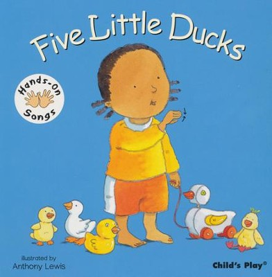 Five Little Ducks  -     By: Anthony Lewis