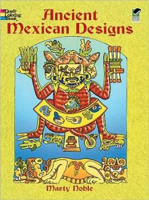 Ancient Mexican Designs Coloring Book  -     By: Marty Noble
