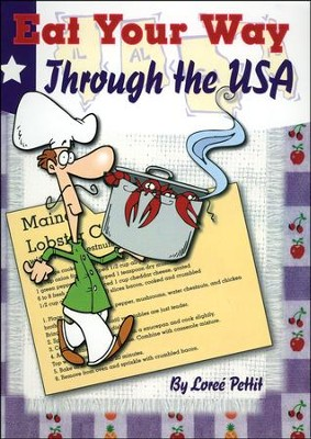 Eat Your Way Through the USA   -     By: Loree Pettit
