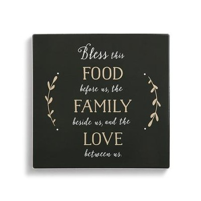 Bless This Food Before Us, the Family Beside Us, and the Love Between Us, Trivet with Cork Conversion Chart  -