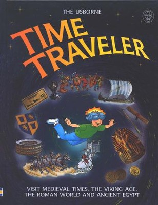 Usborne Time Traveler    -     Edited By: Judy Hindley, Philippa Wingage