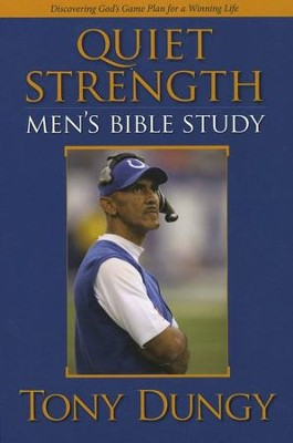 Quiet Strength Men's Bible Study  -     By: Tony Dungy