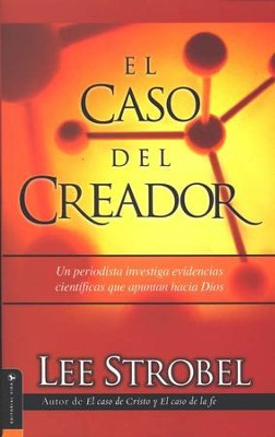 El Caso del Creador  (The Case for a Creator) - Slightly Imperfect  -     By: Lee Strobel