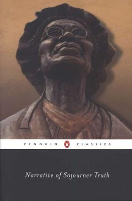 Narrative of Sojourner Truth   -     By: Sojourner Truth