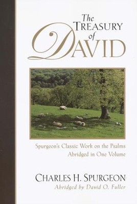 The Treasury of David, Abridged One-Volume Edition   -     By: Charles H. Spurgeon