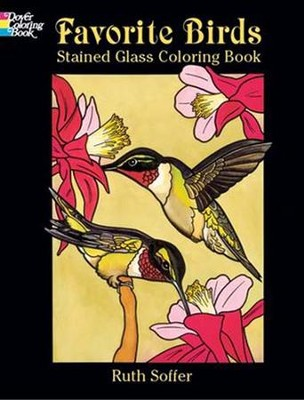 Favorite Birds Stained Glass Coloring Book  -     By: Ruth Soffer(ILLUS)     Illustrated By: Ruth Soffer