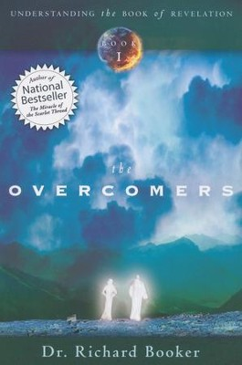 The Overcomers: Understanding the Book of Revelation  -     By: Richard Booker