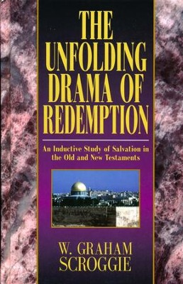 The Unfolding Drama of Redemption   -     By: W. Graham Scroggie