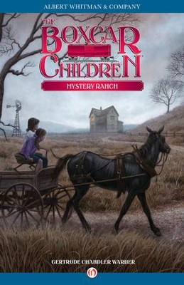 Mystery Ranch - eBook  -     By: Gertrude Chandler Warner     Illustrated By: Dirk Gringhuis