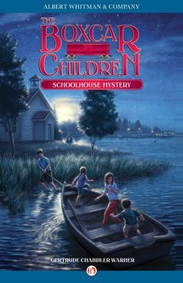 Schoolhouse Mystery - eBook  -     By: Gertrude Chandler Warner     Illustrated By: David Cunningham