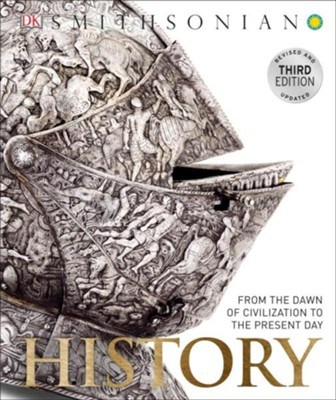History: From the Dawn of Civilization to the Present Day  -     By: Adam Hart-Davis