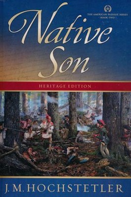 Native Son, American Patriot Series (rpkgd) #2   -     By: J.M. Hochstetler