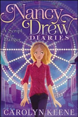 #10: Script For Danger  -     By: Carolyn Keene     Illustrated By: Erin McGuire