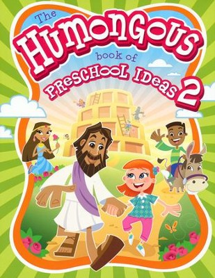 Humongous Book of Preschool Ideas #2  -