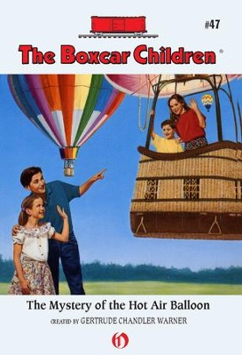 The Mystery of the Hot Air Balloon - eBook  -     By: Gertrude Chandler Warner     Illustrated By: Charles Tang