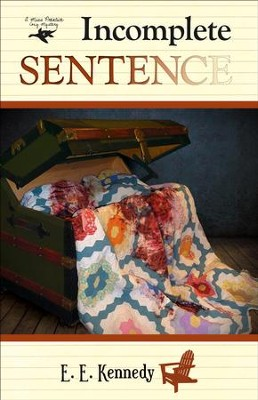 #4: Incomplete Sentence   -     By: E. E. Kennedy