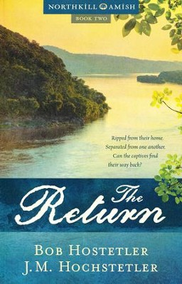 The Return #2   -     By: Bob Hostetler, J.M. Hochstetler