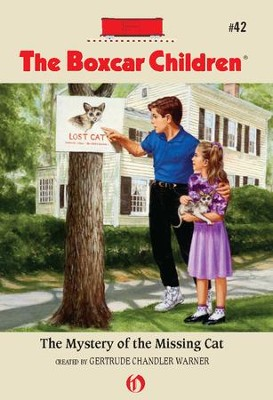 The Mystery of the Missing Cat - eBook  -     By: Gertrude Chandler Warner     Illustrated By: Charles Tang