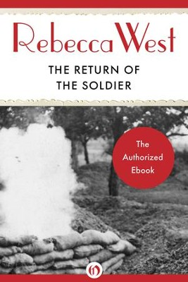 The Return of the Soldier - eBook  -     By: Rebecca West