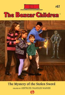 The Mystery of the Stolen Sword - eBook  -     By: Gertrude Chandler Warner     Illustrated By: Charles Tang