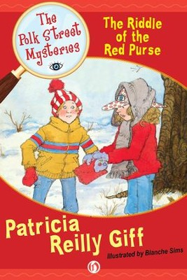 The Riddle of the Red Purse - eBook  -     By: Patricia Reilly Giff     Illustrated By: Blanche Sims