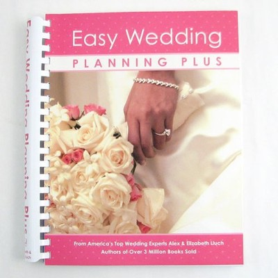 Easy Wedding Planning Plus   -     By: Alex Lluch, Elizabeth Lluch
