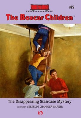 The Disappearing Staircase Mystery - eBook  -     By: Gertrude Chandler Warner     Illustrated By: Hodges Soileau