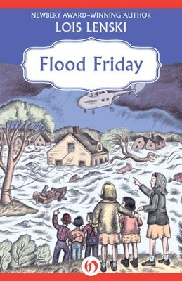 Flood Friday - eBook  -     By: Lois Lenski