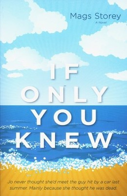 If Only You Knew  -     By: Mags Storey