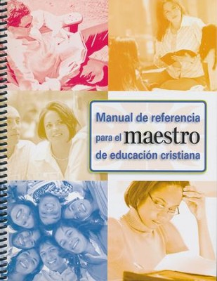 Manual de Referencia p/ el Maestro de Educación Cristiana     (Christian Education Teachers Reference Manual)  -     By: Gospel Publishing House
