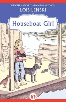 Houseboat Girl - eBook  -     By: Lois Lenski