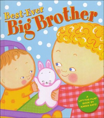 Best-Ever Big Brother  -     By: Karen Katz