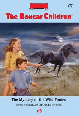 The Mystery of the Wild Ponies - eBook  -     By: Gertrude Chandler Warner     Illustrated By: Hodges Soileau