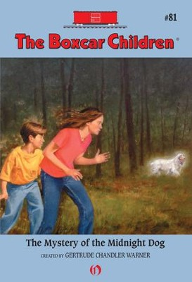 The Mystery of the Midnight Dog - eBook  -     By: Gertrude Chandler Warner     Illustrated By: Hodges Soileau