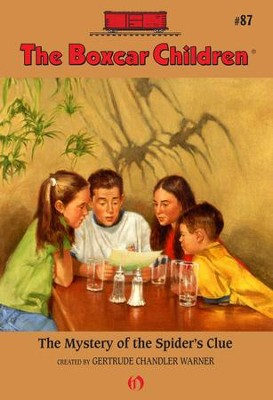The Mystery of the Spider's Clue - eBook  -     By: Gertrude Chandler Warner     Illustrated By: Hodges Soileau
