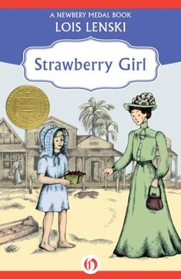Strawberry Girl - eBook  -     By: Lois Lenski