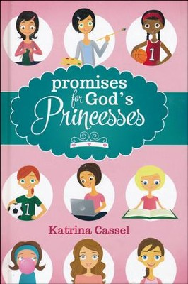 Promises for God's Princesses  -     By: Katrina Cassel