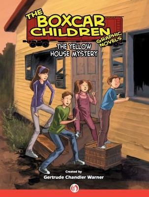 The Yellow House Mystery - eBook  -     By: Gertrude Chandler Warner     Illustrated By: Mike Dubisch, Rob M. Worley
