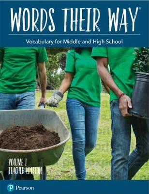 Words Their Way: Vocabulary for Middle and High School Volume 1 Teacher Edition  -