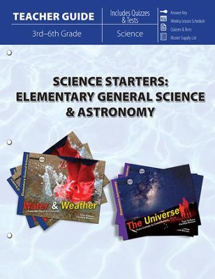 Science Starters: Elementary General Science & Astronomy (Teacher Guide)  -